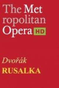 View details for Met Opera - Rusalka